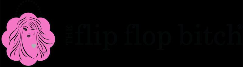 The Flip Flop Bitch
